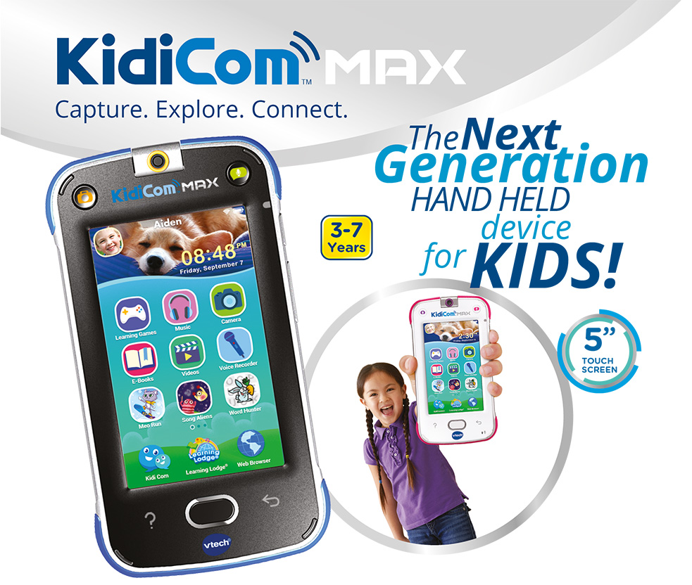 "KidiCom MAX Capture. Explore. Connect. The next generation hand held device for kids! 3-7 Years. 5"" Touch Screen."